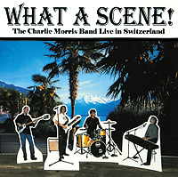 Click to order What A Scene, from the Charlie Morris Band. Recorded live in Montreux, Switzerland.